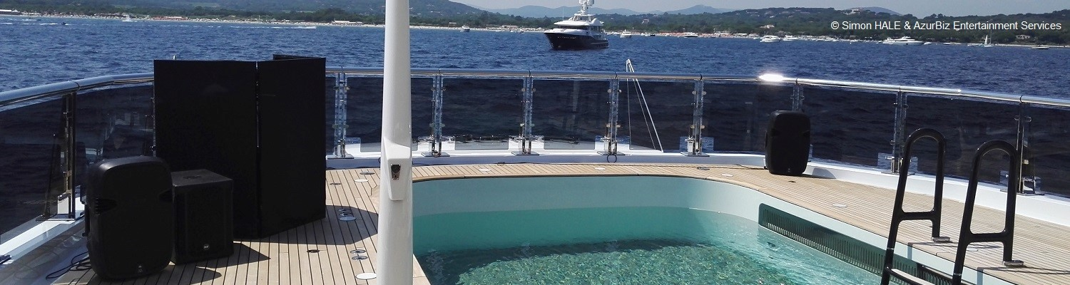 DJ, Sound, Band & Light Equipment Rental for Yachts  - delivered & installed all along the French RIviera - St-Tropez, Cannes, Monaco / Monte-Carlo...